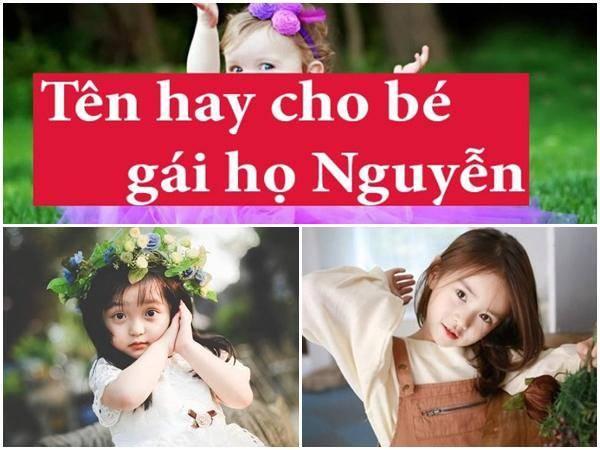Đặt tên con gái họ Nguyễn sao cho hay và ý nghĩa nhất.