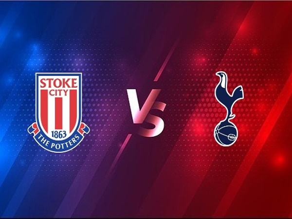 Soi kèo Stoke City vs Tottenham – 00h30 24/12, Cúp Liên đoàn Anh